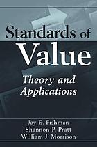 Standards of value : theory and applications