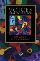 Voices draped in black : poems