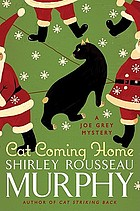 Cat coming home : a Joe Grey mystery