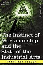 The instinct of workmanship, and the state of the industrial arts