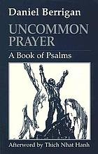 Uncommon prayer : a book of Psalms