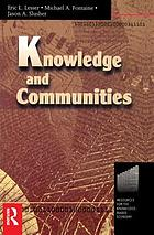 Knowledge and communities