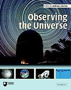 Observing the universe : an introduction to observational astronomy and planetary science