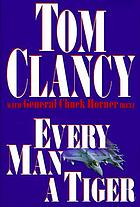 Every man a tiger : the Gulf War campaign