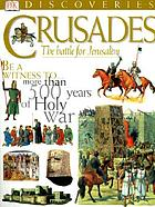 Crusades : the struggle for the Holy Lands
