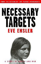 Necessary targets : a story of women and war : [a play]