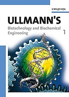 Ullmann's biotechnology and biochemical engineering