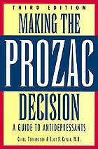 Making the Prozac decision : your guide to antidepressants
