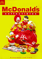 McDonald's collectibles : Happy Meal toys and memorabilia, 1970 to 1997