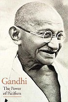 Gandhi, the power of pacifism
