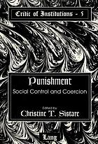 Punishment : social control and coercion