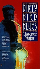 Dirty bird blues : a novel