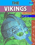 Vikings : facts, things to make, activities