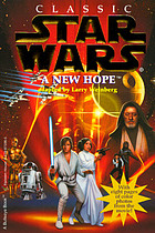 Classic star wars : a new hope