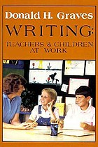 Writing : teachers and children at work