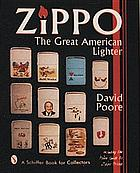 Zippo, the great American lighter