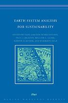 Earth system analysis for sustainability : report of the 91st Dahlem Workshop on Earth System Analysis for Sustainability Berlin, May 25-30, 2003