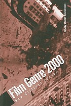 Film genre 2000 : new critical essays