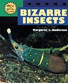 Bizarre insects