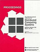 Proceedings of the 17th International Conference on Distributed Computing Systems : May 27-30, 1997, Baltimore, Maryland, USA