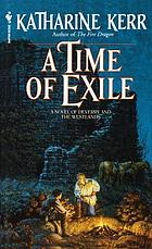 A time of exile : a novel of the Westlands