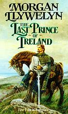 The last prince of Ireland : a novel