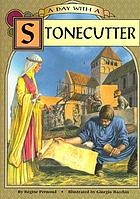 A day with a stonecutter