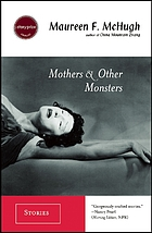 Mothers & other monsters : stories