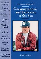 Oceanographers and explorers of the sea