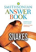 Snakes : Smithsonian answer book