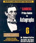 The Sanders price guide to autographs : the world's leading autograph pricing authority
