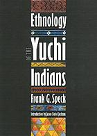 Ethnology of the Yuchi Indians