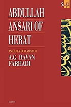 ʻAbdullāh Anṣārī of Herāt (1006-1089 C.E.) : an early Ṣūfi master