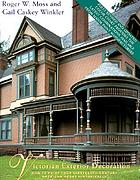 Victorian exterior decoration : how to paint your nineteenth-century American house historically