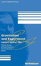 Gravitation and experiment : Poincaré Seminar 2006