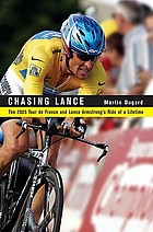 Chasing Lance : through France on the ride of a lifetime
