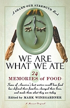 We are what we ate : 24 memories of food