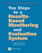Ten steps to a results-based monitoring and evaluation system : a handbook for development practitioners