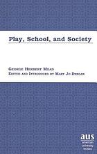 Play, school, and society