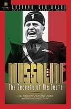 Mussolini : the secrets of his death