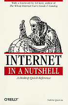 Internet in a nutshell : a desktop quick reference