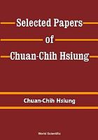 Selected papers of Chuan-Chih Hsiung
