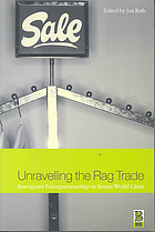Unravelling the rag trade : immigrant entrepreneurship in seven world cities