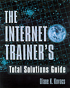 The Internet trainer's total solution guide
