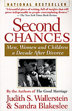 Second chances : men, women, and children a decade after divorce