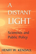 A distant light : scientists in the policy process