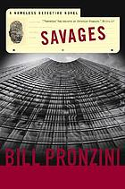 Savages : a Nameless Detective novel