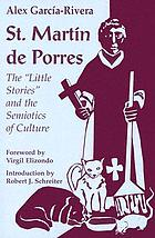 "St. Martín de Porres : the ""little stories"" and the semiotics of culture"