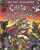 Chato y los amigos pachangueros Chato and the party animals