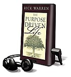 The purpose driven life : [what on earth am I here for?]